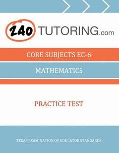 CORE Subjects EC-6 Mathematics Practice Test teacher certification test 240 tutoring
