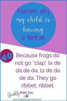 78 reasons why my child is having a tantrum 40 #tantrums #toddlers #sparklybrighteyes #quotes #funny