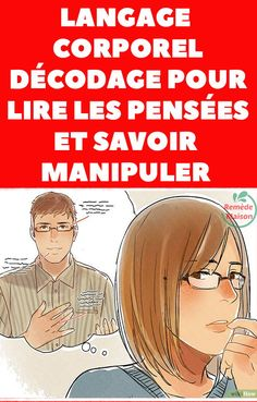 Langage corporel: décodage pour lire les pensées et savoir manipuler Psycho Humor, Langage Non Verbal, Coaching Questions, Lost In Translation, New Things To Learn, Mbti, Body Language, Positive Attitude, Good To Know