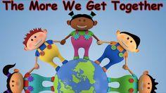 The More We Get Together - Kids Songs - Children's Songs - Nursery Rhyme...