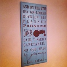 Farmer Paul Harvey Quote Wooden sign 11 x 24 all by lauraleidesign, $28.00