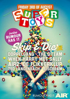 Supertoys - Skip & Die, Doppelgang, The g-team, When Harry met Sally, De Flikkerklup, Ted Langenbach, Aiscream