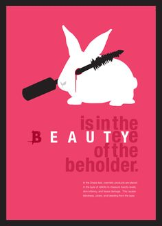 Social Issues Poster personification design. giving the rabbit a human characteristic of using mascara but really bring awarness to animal cruelty within make up