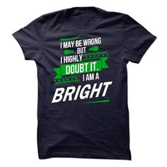 [Popular tshirt name ideas] Its a BRIGHT Thing Strong name 2015 Best Shirt design Hoodies, Tee Shirts