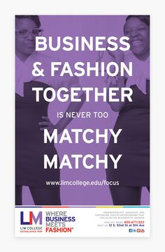 Business & Fashion Together is Never too Matchy Matchy. #WhereBusinessMeetsFashion #LIMCollege