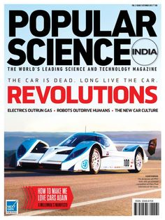 Popular Science India  Magazine - Buy, Subscribe, Download and Read Popular Science India on your iPad, iPhone, iPod Touch, Android and on the web only through Magzter