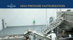 Video describes the benefits of high pressure pasteurization