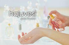 hajuvesi ~ perfume