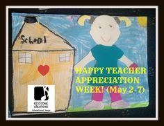♥ Happy Teacher Appreciation Week! (May2-7)