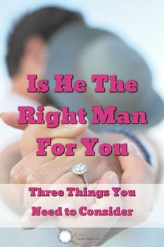 If you want to know if he is right for you, you need to consider three things. Don't wait until you fall for him. The Way You Are, How Are You Feeling, What Is Confidence, Emotionally Unavailable, How To Improve Relationship, Relationship Coach, The Right Man, Dating Tips For Women, Happy Relationships