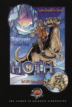 """HOTH Post Card.  """"Explore beautiful ice caverns!  Discover the frozen beauty!  Visit with native wildlife...""""  Nice."""