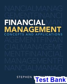 15 free test bank for financial management principles and financial management concepts and applications 1st edition stephen foerster test bank test bank solutions fandeluxe Gallery