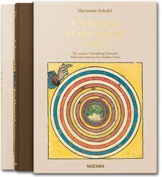Hartmann Schedel. Chronicle of the World - 1493. TASCHEN Books (TASCHEN 25 Edition)