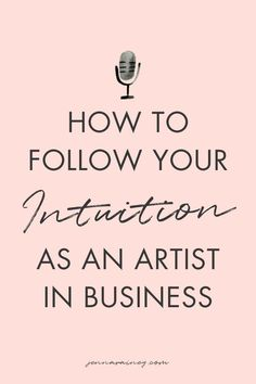 How to follow your intuition as an artist in business. Let's talk about creative business owner intuition and what to consider when asked for free work. #artist #business Successful Business Tips, Creating A Business Plan, Starting A Business, Business Planning, Creative Business, Business Marketing, Online Business, Selling Art Online, Time Management Tips