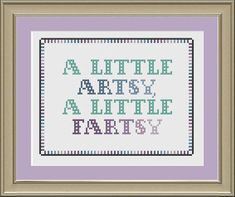 A little artsy, a little fartsy: funny cross-stitch pattern via Etsy
