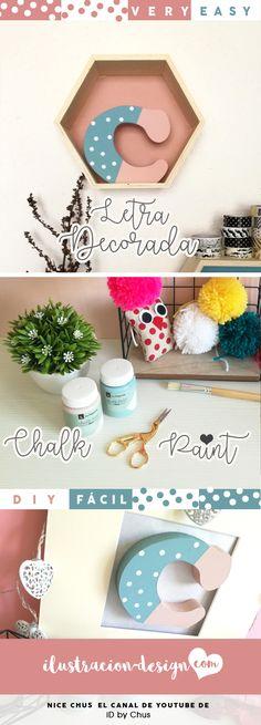 Letra Decorada con Chalk Paint y stickers. Un DIY fácil de iD by Chus