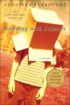 Running with Scissors: A Memoir by Augusten Burroughs