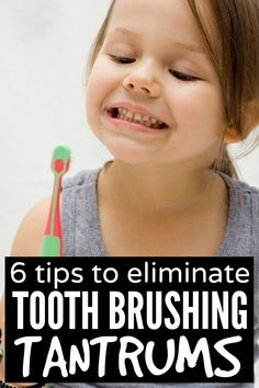 If you struggle to brush your child's teeth without her kicking up a fuss (or having a full-on meltdown!), you MUST read this list of 6 easy tips to eliminate tooth brushing tantrums!