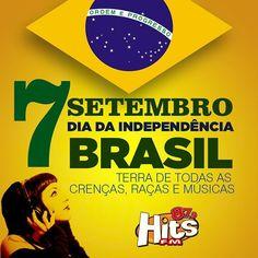 Avante povo brasileiro com muita música para alegrar e inspirar nosso dia. #fmhits #7desetembro #sinop