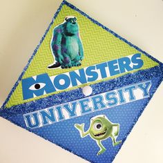 Monsters University!  Also check out this Pixar graduation cap! http://pinterest.com/pin/330381322636739596/