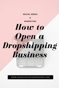 "HOW TO OPEN A DROPSHIPPING BUSINESS Note: This post may contain affiliate links. Congratulations! You've made the decision to open a dropshipping business. You keep hearing about ""dropshipping"" and have decided to start a dropshipping business! Dropshipping is a great way to earn income as a business owner with little to no investment up front. …"