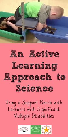 An Active Learning approach to Science using a support bench with learners with significant multiple disabilities Sensory Activities, Classroom Activities, Learning Activities, Multiple Disabilities, Learning Disabilities, Student Teaching, Teaching Science, Preschool Special Education, Instructional Strategies
