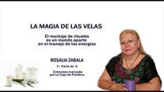 LA MAGIA DE LAS VELAS   Rosalía Zabala -- 1ª Parte de 6