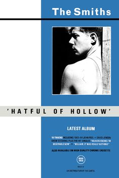 """The Smiths Promo Poster Collection: Hatful Hatful of Hollow Original Promo Poster from the first single (New release version) November 1984. Distributed by The Cartel. Approx.Size: 14""""x21""""."""