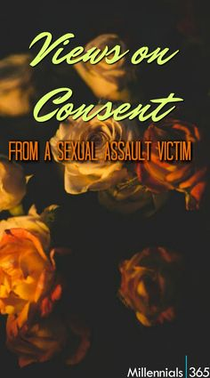 First, I agree that consent is very important, especially when the sexual relationship between a couple is new. If there are boundaries, they should be set beforehand, and each partner should be sure the other is ready. With that being said, as a sexual assault victim, I do not believe that every sexual encounter warrants a conversation. There are a wide variety of situations and relationships, and I believe consent comes in various forms. I would never expect my husband, or anyone that I…