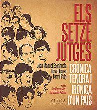 MAIG-2013. Joan Manuel Escrihuela. Els setze jutges. 78Setze Jutges