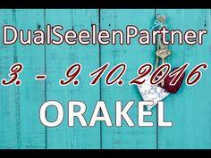 DualSeelenPartnerORAKEL 3. - 9.10.2016