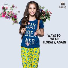 """""""WAYS TO WEAR"""" FLORALS COLLECTION Shop Now :- http://www.sbuys.in #sbuys #kidswear #stylediva #latesttrends #fashionistas #newcollection #elegant #urbanstylewear #springseason #huesandtints #newarrivals #summers #lifeandstyletips"""