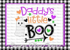 Halloween svg, Daddys Little Boo Svg, Boo Ghost Design Dxf Silhouette Studios Cameo Cricut cut INSTANT DOWNLOAD, Vinyl Design, Htv Scal Mtc by SweeterThanOthers on Etsy
