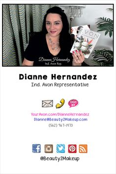 Who's Behind This Beauty2Makeup?  It's Me, Dianne Hernandez, Ind. Avon eRepresentative. I Love Avon and I love sharing the Avon experience with everyone I can!  Let's connect!  I'd love to get to know you better!