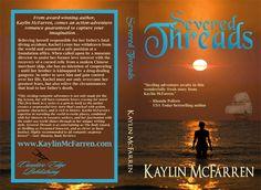 Severed Threads by Kaylin McFarrren, TBR July 2012