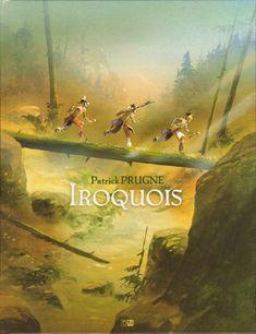 Iroquois/Patrick Prugne, 2016 http://bu.univ-angers.fr/rechercher/description?notice=000815273
