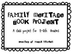 Family Heritage Book Project-let your kids research the countries they come from and how those countries have shaped their family traditions! Includes worksheets and materials to publish a book for K-5th grade! $4.50 on TPT