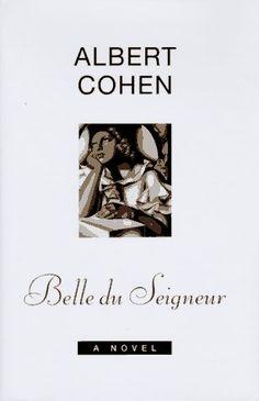 Belle du Seigneur: A Novel by Albert Cohen http://www.amazon.com/dp/067082187X/ref=cm_sw_r_pi_dp_.G2Hub1ZMPRV6