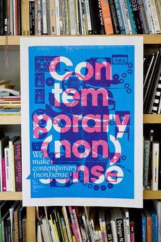 Contemporary (non)sense Silkscreen 2010 by another day , via Behance
