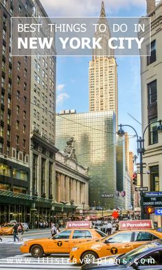 CITY GUIDE The best things to do in New York City, USA