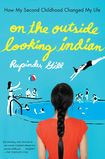 ON THE OUTSIDE LOOKING INDIAN, by Rupinder Gill, US edition (Riverhead)