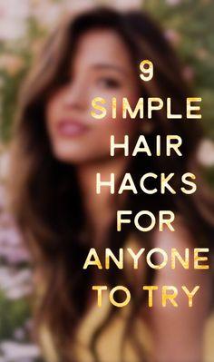 9 Simple Hair Hacks You Should Try