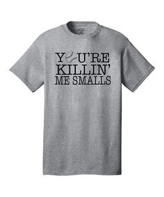 Athletic Heather 'You're Killing Me Smalls' Tee - Men's Regular