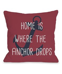 Red 'Home Is Where the Anchor Drops' Pillow