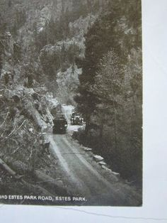 1916 Post Card Lyons and Estes Park Road Colorado