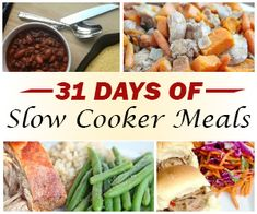 31 Days of Slow Cooker Meals:
