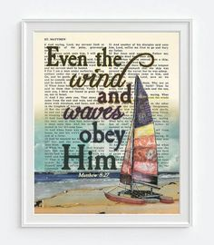 Even the Wind and Waves Obey Him- Matthew 8:27 -Vintage Bible Highlighted Verse Scripture Page- Christian Wall ART PRINT
