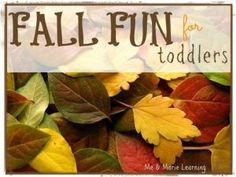 Fall Fun for Toddlers by ksrose