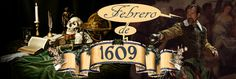 Un Diario del Siglo XVII: FEBRERO de 1609
