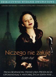 Niczego nie żałuję - Edith Piaf / La môme